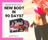 Supreme 90 Day Workout Review – A New Body in 90 Days or Hype?